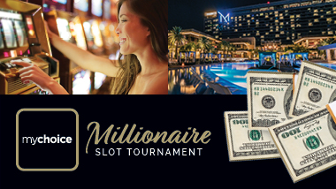 "stacks of cash, a woman at a slot machine and a picture of The M Resort & it's pool at night, with mychoice logo and text: ""Millionaire Slot Tournament"""